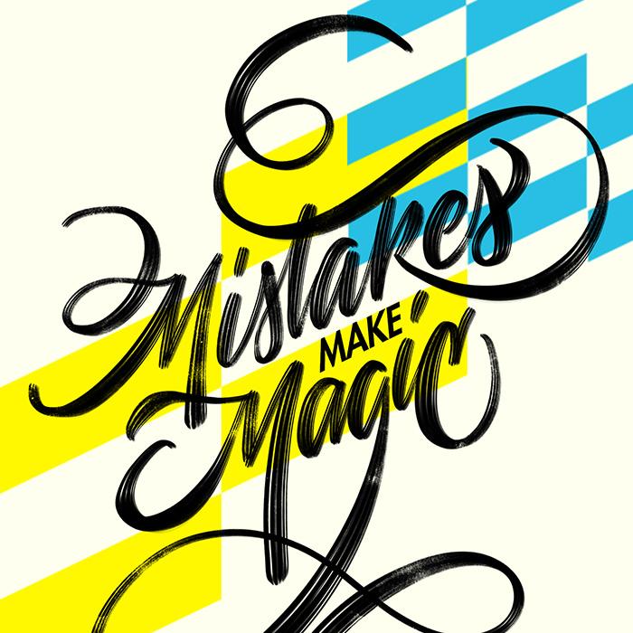 Mistakes Make Magic