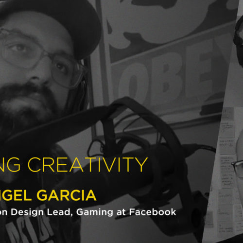 Angel Garcia on creativity, the gaming industry and growing up in California